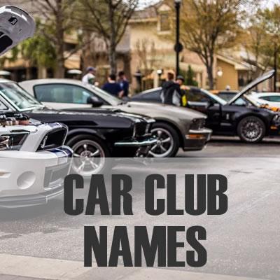 Car Club Names - 2019: Best, Cool, Funny