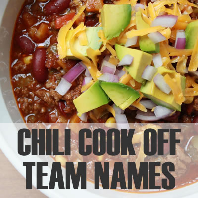 Chili Cook-off Team Names - 2019: Best, Cool, Funny