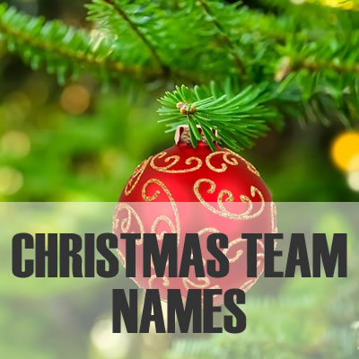 Christmas Team Names - 2019: Best, Cool, Funny