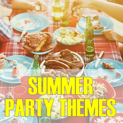 Summer Party Theme Names - Best, Cool, Funny