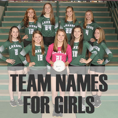 Team Names for Girls - 2019: Best, Cool, Funny