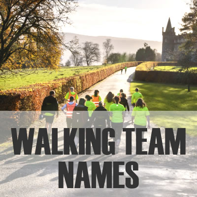 Walking Team Names 2019: Best, Cool, Funny